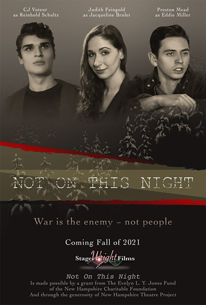 StageWright Films - Not on This Night Production Poster